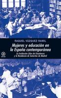 Raquel Vázquez Ramil: Mujeres y educación en la España contemporánea