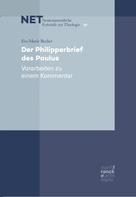 Eve-Marie Becker: Der Philipperbrief des Paulus