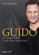 Max Wellinghaus: Guido ★★★★