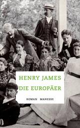 Die Europäer - Roman