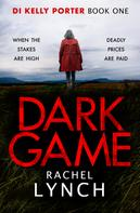 Rachel Lynch: Dark Game