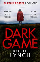 Dark Game - A gripping crime thriller that will have you hooked!