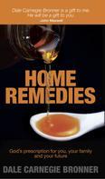 Dale Carnegie Bronner: Home Remedies