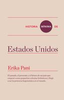 Erika Pani: Historia mínima de Estados Unidos