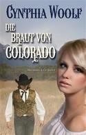 Cynthia Woolf: Die Braut von Colorado ★★★