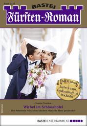 Fürsten-Roman 2553 - Adelsroman - Wirbel im Schlosshotel