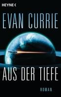 Evan Currie: Aus der Tiefe ★★★★