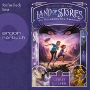 Die Rückkehr der Zauberin - Land of Stories - Das magische Land 2 (Ungekürzte Lesung)