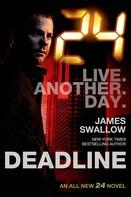 James Swallow: 24: Deadline