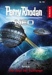 Perry Rhodan Neo 110: Der Kopf der Schlange - Staffel: Die Methans 10 von 10
