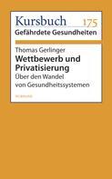 Thomas Gerlinger: Wettbewerb und Privatisierung