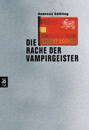 Supernatural Secret Agency - Die Rache der Vampirgeister - Band 2