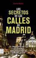 Carla Nieto: Los secretos de las calles de Madrid ★★★★★
