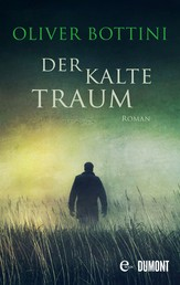 Der kalte Traum - Roman