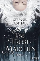 Das Frostmädchen - Roman