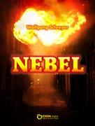 Wolfgang Schreyer: Nebel ★★★★
