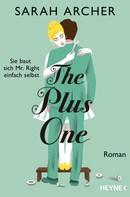 Sarah Archer: The Plus One - Sie baut sich Mr. Right einfach selbst ★★★