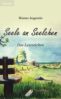 Hanno Augustin: Seele an Seelchen