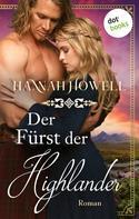 Hannah Howell: Der Fürst der Highlander - Highland Lovers: Erster Roman ★★★★★