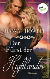 Der Fürst der Highlander - Highland Lovers: Erster Roman