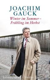 Winter im Sommer – Frühling im Herbst - Erinnerungen