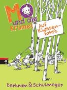 Rüdiger Bertram: Mo und die Krümel - Auf Klassenfahrt ★★★★★