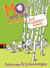 Mo und die Krümel - Auf Klassenfahrt