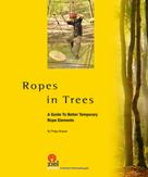 Philipp Strasser: Ropes in Trees