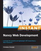 Christian Horsdal: Instant Nancy Web Development