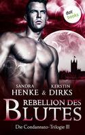 Sandra Henke: Die Condannato-Trilogie - Band 3: Rebellion des Blutes ★★★★