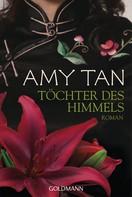 Amy Tan: Töchter des Himmels ★★★★