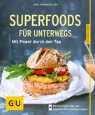 Inga Pfannebecker: Superfoods für unterwegs ★★