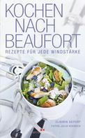 Claudia Seifert: Kochen nach Beaufort ★★★