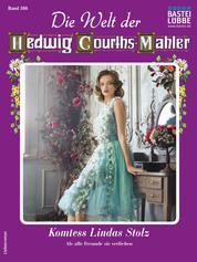 Die Welt der Hedwig Courths-Mahler 566 - Komtess Lindas Stolz
