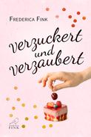 Frederica Fink: Verzuckert und verzaubert ★★★★