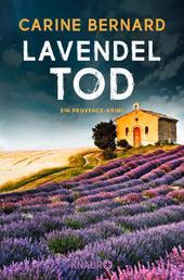 Lavendel-Tod - Ein Provence-Krimi: Molly Preston ermittelt