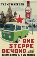 Thom Wheeler: One Steppe Beyond