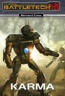 Bernard Craw: BattleTech 17: Karma ★★★★★
