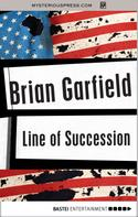 Brian Garfield: Line of Succession