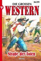 John Gray: Die großen Western 291