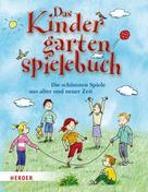 Mechthild Wessel: Das Kindergartenspielebuch