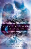 Any Cherubim: Black Summer – Teil 1 ★★★★