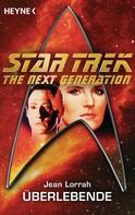 Jean Lorrah: Star Trek - The Next Generation: Überlebende ★★★★