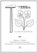 Günther Emig: Hammer + Veilchen Nr. 22