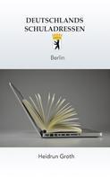 Heidrun Groth: Deutschlands Schuladressen