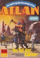 Peter Griese: Atlan 704: Im Tal der Götter