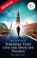 Ole Hansen: Jeremias Voss und die Spur ins Nichts - Der dritte Fall ★★★★