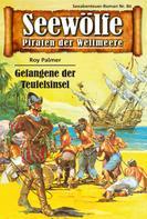 Roy Palmer: Seewölfe - Piraten der Weltmeere 80 ★★★★