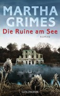Martha Grimes: Die Ruine am See ★★★★