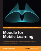 Mark Aberdour: Moodle for Mobile Learning